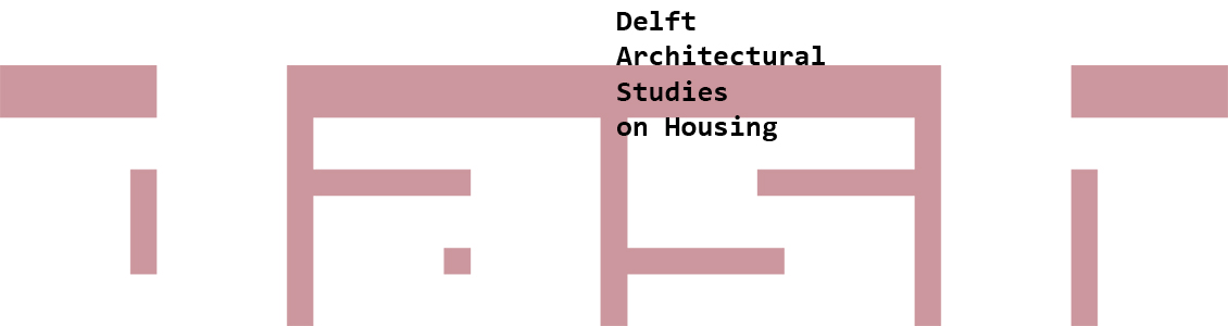 DASH. Delft Architectural Studies on Housing