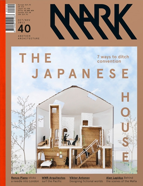 Mark 40 Oct Nov 2012 The Japanese House Mark Magazine