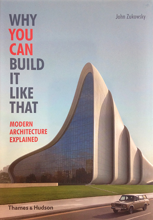 WHY YOU CAN BUILD IT LIKE THAT. Modern Architecture