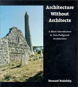 Architecture Without Architects  A Short Introduction to Non