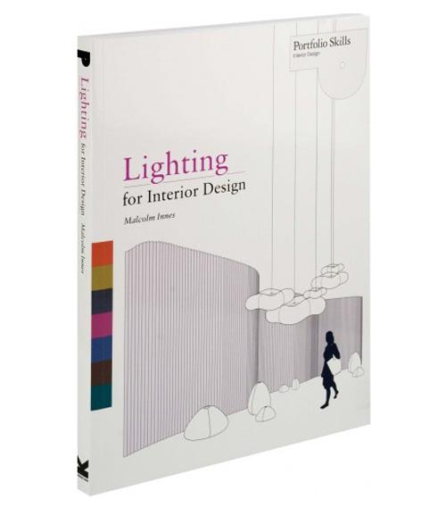 Lighting for interior design malcolm innes 9781856698368 for Lighting for interior design malcolm innes