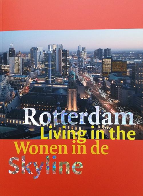 Rotterdam wonen in de skyline rotterdam skyline living for Direct wonen rotterdam