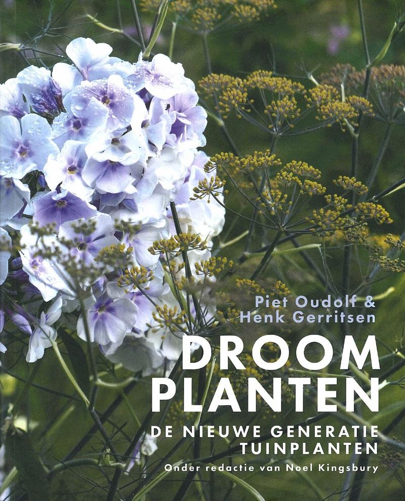 9789082683646_droomplanten-de-nieuwe-generatie-tuinplanten_800.jpg