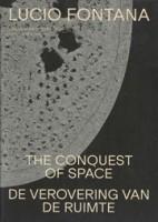 Lucio fontana. The Conquest of Space | Colin Huizing | 9789462086616 | nai010, Design Museum Den Bosch