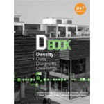 D Book. Density Data Diagrams Dwellings. a Visual Analysis of 64 Collective Houses | Aurora Fernández Per, Javier Mozas, Javier Arpa | 9788461159000