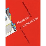 Moderne architectuur. Een kritische geschiedenis | Kenneth Frampton | 9789058750402 | SUN