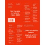 The SANAA Studios 2006-2008. Learning from Japan. Single Story Urbanism | Florian Idenburg | 9783037781906