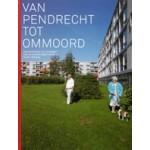 Van Pendrecht tot Ommoord. Geschiedenis en toekomst van de naoorlogse wijken in Rotterdam | Koos Hage, Jeroen Ruitenbeek, Kim Zweerink | 9789068683806