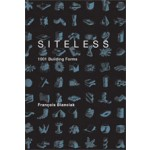 SITELESS. 1001 Building Forms | François Blanciak | 9780262026307