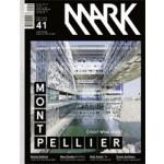 MARK 41. December 2012 / Januari 2013. Montpellier