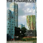 THE FUNAMBULIST 02. SUBURBAN GEOGRAPHIES