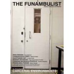 THE FUNAMBULIST 04. Carceral Environments. Politics of Space and Bodies - March-April 2016 | Fiona McCan, Sabrina Puddu, A. Naomi Paik, Tings Chak, Sarah Turnbull, Desiree Valadares, Nasrin Himada, many more