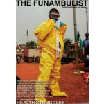 THE FUNAMBULIST 07. HEALTH STRUGGLES