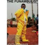 THE FUNAMBULIST 07. HEALTH STRUGGLES