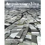 Arquitectura Viva 189. Anthropocene.  Luis Fernández-Galiano | Arquitectura Viva magazine