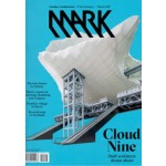 MARK 66. February / March 2017. Cloud Nine | MARK magazine