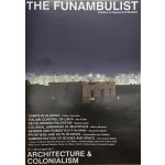 The funambulist 10. march april 2017. architecture & colonialism