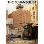 THE FUNAMBULIST 16// march april 2018  proletarian fortresses   POLITCS OF SPACE AND BODIES