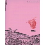 Korea: The Architectural Review Issue 1448, February 2018