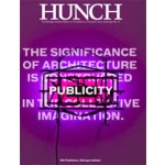 Hunch 14. Publicity. The Significance of Architecture is Constructed in the Collective Imagination | Salomon Frausto