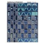 Architectuur in Nederland. Jaarboek 2001-2002 | Anne Hoogewoning, Roemer van Toorn, Piet Vollaard, Arthur Wortmann | 9789056622534