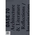 OASE 70. Architectuur & Literatuur. Bespiegelingen/verbeeldingen | Christoph Grafe, Madeleine Maaskant, Klaske Havik | 9789056624873