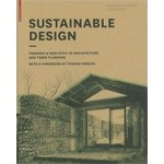 Sustainable Design. Toward a New Ethic in Architecture and Town Planning | Marie-Hélène Contal-Chavannes, Jana Revedin | 9783764399382