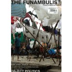 THE FUNAMBULIST 06. OBJECT POLITICS