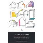 The Poetics of Space | Gaston Bachelard | 9780143107521 | Penguin Classics