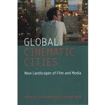 Global Cinematic Cities | Johan Andersson & Lawrence Webb | 9780231177474