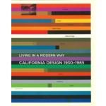 California Design 1930-1965. Living in a Modern Way | Wendy Kaplan | 9780262016070