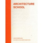 Architecture School. Three Centuries of Educating Architects in North America | Joan Ockman | 9780262017084 | MIT Press