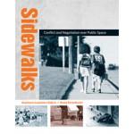 Sidewalks. Conflict and Negotiation over Public Space | Anastasia Loukaitou-Sideris, Renia Ehrenfeucht | 9780262517416