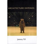 Architecture Depends - paperback edition | Jeremy Till | 9780262518789
