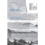 NOAH'S ARK. Essays on Architecture (Writing Architecture series) | Hubert Damisch | 9780262528580 | NAi Booksellers