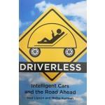 DRIVERLESS intelligent cars and the road ahead |  MIT Press | 9780262534475