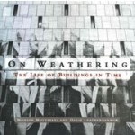 On Weathering. The Life of Buildings in Time | Mohsen Mostafavi, David Leatherbarrow | 9780262631440 | MIT Press