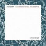 Archigram. Architecture without Architecture | Simon Sadler | 9780262693226