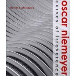 Oscar Niemeyer. Curves of Irreverence | Styliane Philippou | 9780300120387