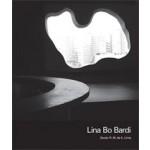 Lina Bo Bardi | Zeuler Rocha Mello de Almeida Lima, Barry Bergdoll | 9780300154269