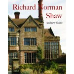 Richard Norman Shaw - revised edition | Andrew Saint | 9780300155266