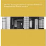 Katsura. Picturing Modernism in Japanese Architecture | Yasufumi Nakamori, Ishimoto Yasuhiro | 9780300163339