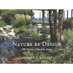 Nature by Design. The Practice of Biophilic Design | Stephen R. Kellert | 9780300214536