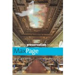 why preservation matters | Max Page | 9780300218589 | Yale