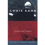Louis Kahn. Essential Texts | Louis I. Kahn, Robert Twombly | 9780393731132