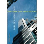 Guide to Contemporary New York City Architecture | John Hill | 9780393733266
