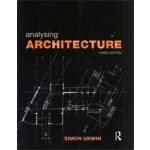 Analysing Architecture (3rd edition) | Simon Unwin | 9780415489287