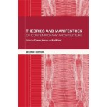 Theories and Manifestoes of Contemporary Architecture (second edition) | Charles Jencks, Karl Kropf | 9780470014691