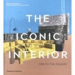The Iconic Interior. 1900 to the Present | Dominic Bradbury, Richard Powers | 9780500023334 | Thames & Hudson