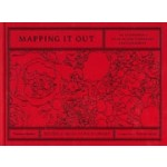 Mapping it out. An Alternative Atlas of Contemporary Cartographies   Hans Ulrich Obrist, Tom McCarthy   9780500239186   Thames & Hudson